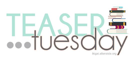 Teaser Tuesday
