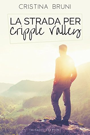 la strada per cripple valley cover