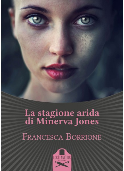 la stagione arida di minerva jones